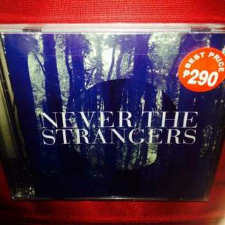 Never The Strangers	-	Never The Strangers