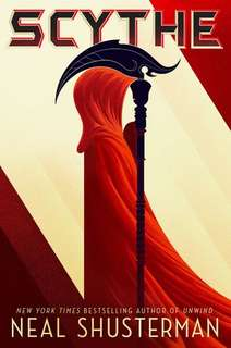#1 Scythe & #2 Thunder Head by Neal Shusterman; Young Adult / YA