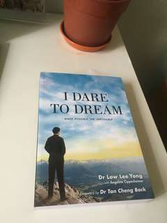 I dare to dream book by Dr Low Lee Yong