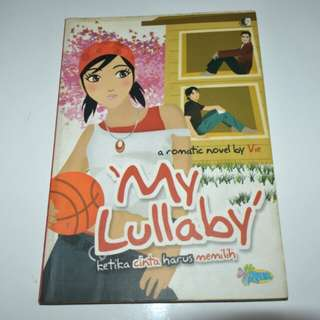 Novel My Lullaby - Vie Teenlit