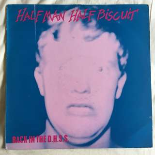 Half Man Half Biscuit- Back in the DHSS Vinyl Record