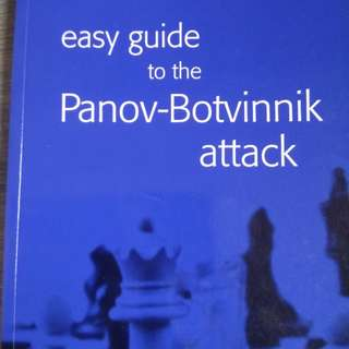 Easy Guide to the Panov-Botvinnik Attack Chess Opening by Grandmaster Jacob Aagaard