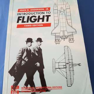 Introduction To Flight by John D. Anderson, Jr.