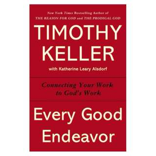 [eBook] Every Good Endeavor - Timothy Keller