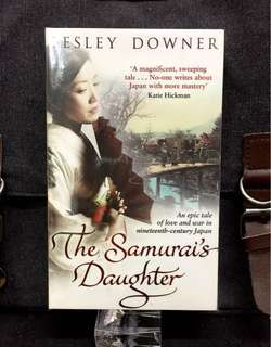 # Novel《Bran-New + An Epic Fiction Tale of Love And War In Nineteenth-Century Japan 》Lesley Downer - THE SAMURAI'S DAUGHTER