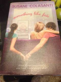 Something like fate by Susane Colasanti