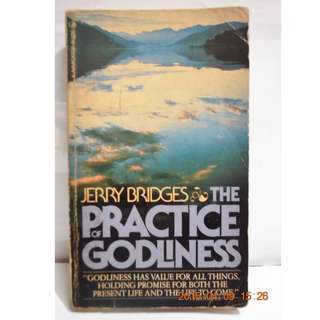 THE PRACTICE OF GODLINESS by Jerry Bridges #0014