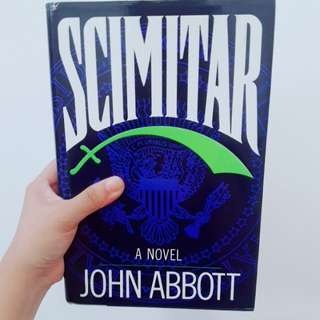 Scimitar by John Abbott (pseudonym) [HARDBOUND]
