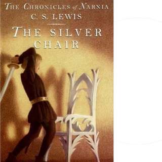 The Silver Chair (Chronicles of Narnia, #4) by C.S. Lewis