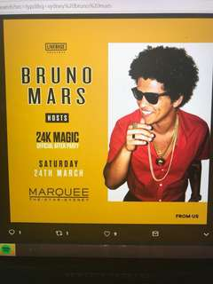 LOOKING FOR BRUNO MARS MARQUEE 24TH MARCH TICKETS
