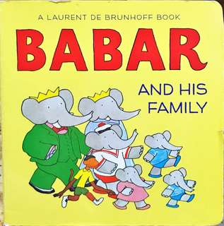 A Babar and His Family by Laurent De Brunhoff