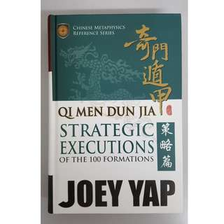 Qi Men Dun Jia - Strategic Executions of the 100 Formation