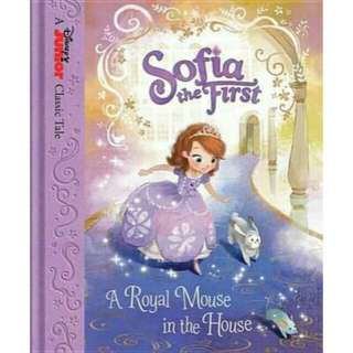 ☺ [ Brand New ] Sofia the First : A Royal Mouse in the House  By:Disney Book Group  (Hardcover)