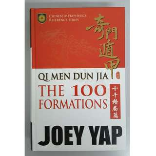 Qi Men Dun Jia - The 100 Formations by Joey Yap