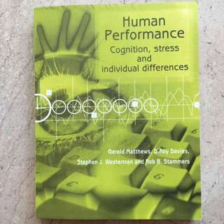 Human Performance - Cognition, stress and individual differences