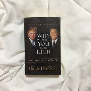 Trump & Kiyosaki - Why we want you to be rich
