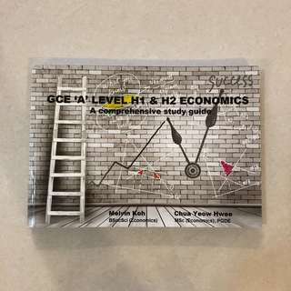 "BRAND NEW GCE ""A"" Level H1 & H2 Economics A Comprehensive Study Guide"
