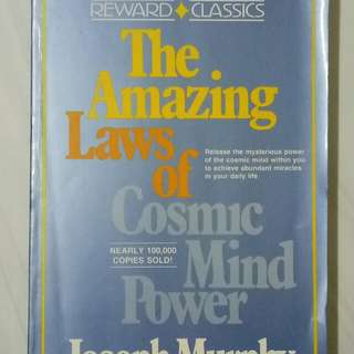 The Amazing Laws of Cosmic Mind Power