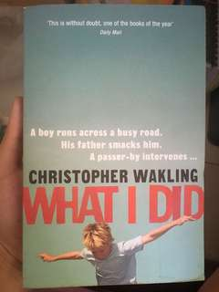 What I Did by Christopher Wakling #bajet20