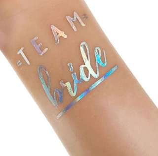 Holographic Bridal Tattoo (=Team= Bride) - brides / bridesmaid / wedding / decor / party / hens night / bachelorette / bride To Be