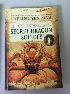 Chinese Cinderella and the secret dragon society_Adeline Yen Mah