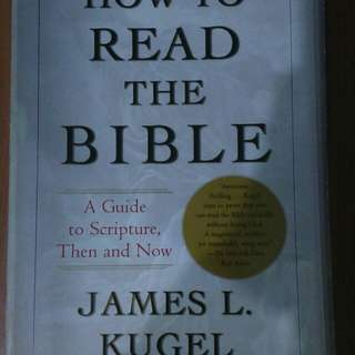 How to read the bible by James Kugel