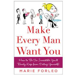 Make every man want you - Marie Forleo EBOOK