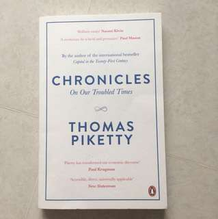 Chronicles of our troubled times - Thomas Piketty