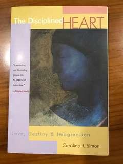 New Paperback, The Disciplined Heart, by Caroline J. Simon