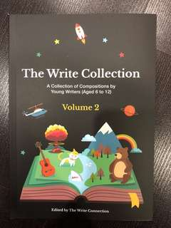 The Write Collection (Compositions by young writers aged 6-12)