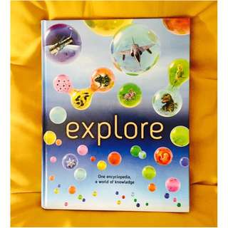Explore - One Encyclopedia, A World of Knowledge