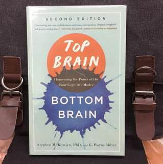 # Highly Recommended《Bran-New + Discover New Paradigm In Thinking》Stephen Kosslyn & G. Wayne Miller - TOP BRAIN, BOTTOM BRAIN : Harnessing the Power of the Four Cognitive Modes