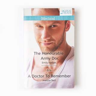 Mills & Boon The Honourable Army Doc & A Doctor To Remember