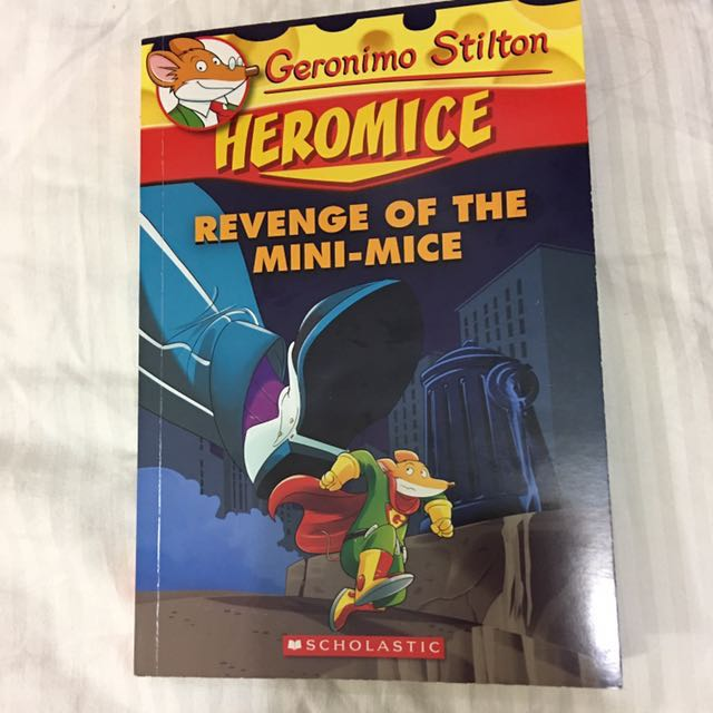 Geronimo Stilton Heromice Revenge Of The Mini Mice Books Stationery Childrens On Carousell