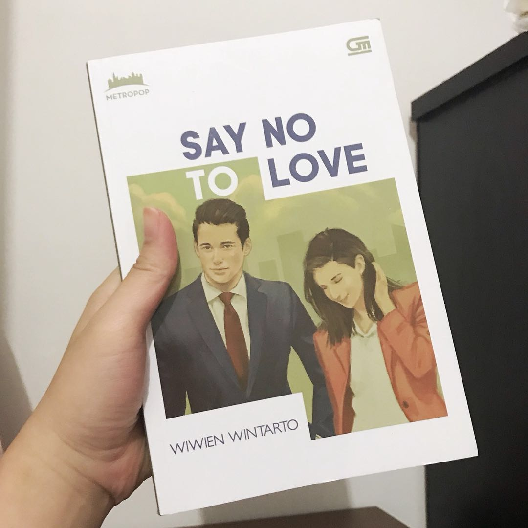 Say No To Love by Wiwien Wintarto