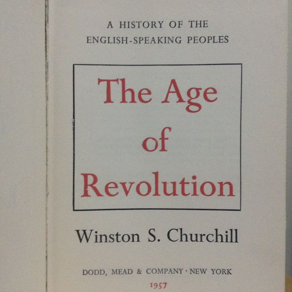 The Age of Revolution by Winston Churchill