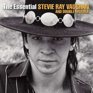 Stevie Ray Vaughan and Double Trouble / The Essential Stevie Ray Vaughan and Double Trouble - Audio CDs