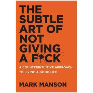 The Subtle Art of Not Giving a Fuck: A Counterintuitive Approach to Living a Good Life by MARK MANSON EBOOK