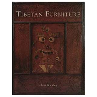 Tibetan Furniture (Hardcover First Edition 2006) by Chris Buckley