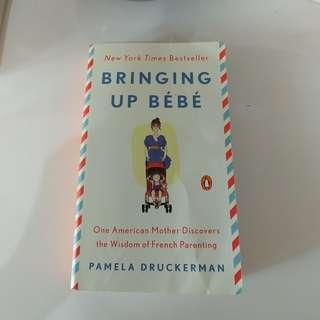 Bringing Up Bebe (free shipping)