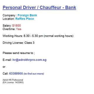 Job Opportunity : Company Driver / Chauffeur for a Bank
