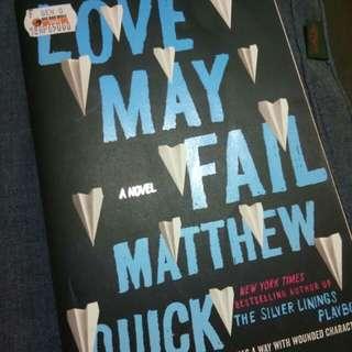Matthew Quick - Love May Fails