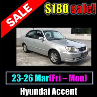 $180 Hyundai Accent 1.5A March Weekend Sale