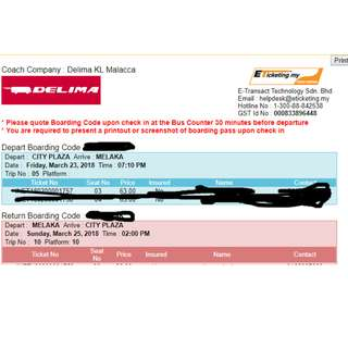 Change of plan, no going melaka Rround trip tickets from SG to Melaka. (SG CITY PLAZA 23/3 7.10pm, MY Melaka Sentral 25/3 2pm)