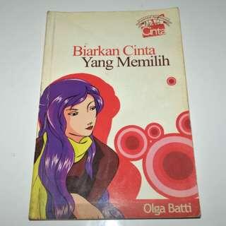 Novel Biarkan Cinta Yang Memilih - Olga Batti