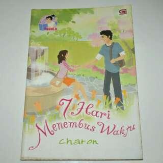Novel 7 Hari Menembus Waktu - Charon Teenlit