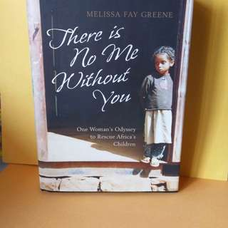 There is No Me Without You (427 pages)