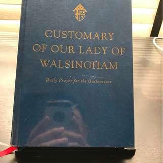 Customary of Our Lady of Walsingham (ed. Monsignor Andrew Burnham)