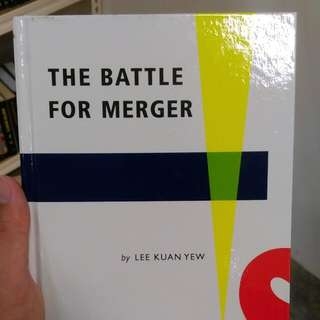 LEE KUAN YEW - BATTLE FOR MERGER (Modern reprint)