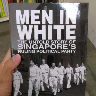 MEN IN WHITE - STORY OF PEOPLE'S ACTION PARTY